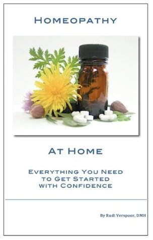 Homeopathy at Home  Everything - Rudi Verspoor
