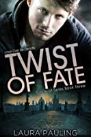 Twist of Fate (Circle of Spies, #3)