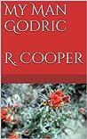 My Man Godric by R. Cooper