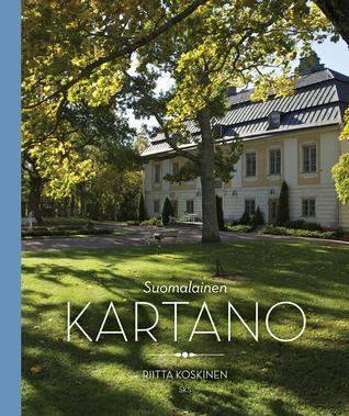 Suomalainen kartano by Riitta Koskinen