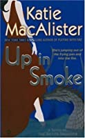 Up In Smoke: A Novel of the Silver Dragons