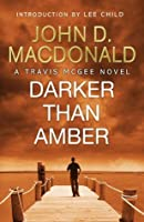 Darker Than Amber (Travis McGee, #7)
