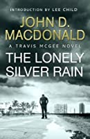 The Lonely Silver Rain (Travis McGee, #21)