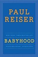 Babyhood By Paul Reiser border=