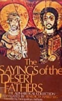 The Sayings of the Desert Fathers: The Alphabetical Collection