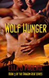 Wolf Hunger (Dragon Heat #3)