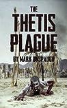 The Thetis Plague: A Zombie Novel