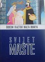 Svijet mašte (Čudesni svjetovi Walta Disneya, #1)