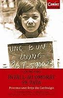 ÎNTÂI L-AU OMORÂT PE TATA. Povestea unei fetițe din Cambodgia