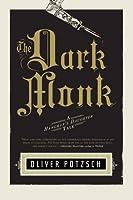The Dark Monk (The Hangman's Daughter, #2)