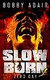 Zero Day (Slow Burn, #1)