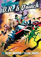 The Complete D.R. & Quinch (Alan Moore)