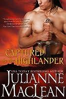 Captured by the Highlander (The Highlander Series Book 1)