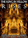 The King in Yellow Rises [Annotated] [Illustrated] [Translated]: The Lost Book of Carcosa (Lovecraftian Librarium)