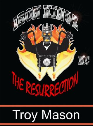 IRON KINGZ: The Resurrection
