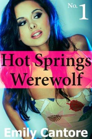 Hot Springs Werewolf, Part 1