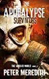 The Apocalypse Survivors (The Undead World #2)