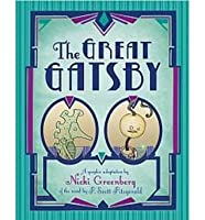 The Great Gatsby : a graphic adaptation by Nicki Greenberg of the novel by F. Scott Fitzgerald