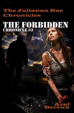 The Forbidden (The Julianna Rae Chronicles Book 3)