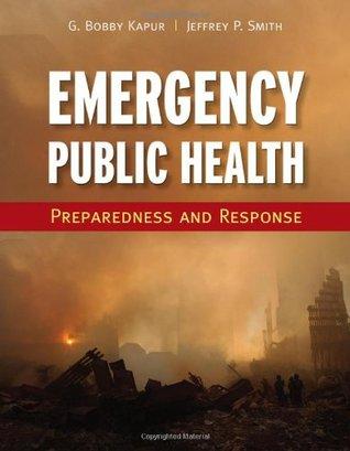 Emergency Public Health: Preparedness and Response: Preparedness and Response