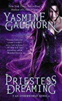 Priestess Dreaming (Otherworld / Sisters of the Moon, #16)