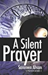 A Silent Prayer (A Prayer Series #1)