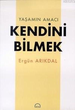 [Ebook] ↠ Yaşamın Amacı Kendini Bilmek Author Ergün Arıkdal – Sunkgirls.info