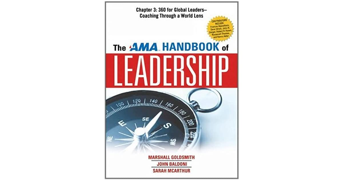 The AMA Handbook of Leadership, Chapter 3: 360 for Global Leaders, Coaching Through a World Lens