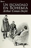 Un escándalo en Bohemia  (The Adventures of Sherlock Holmes, #1)