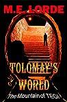 Tolomay's World The Mountain of TEGI