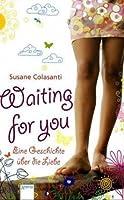 Waiting For You - Eine Geschichte über die Liebe