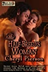 The Half-Breed's Woman