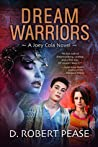 Dream Warriors (Joey Cola, #1)