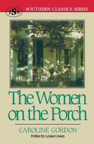 The Women on the Porch by Caroline Gordon