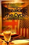Breaking The Cycle: A Barrel Child Story (Barrel Child, #2)