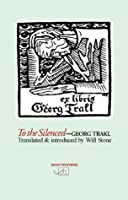 To the Silenced: Selected Poems