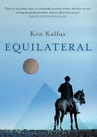 Equilateral by Ken Kalfus