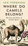 Where Do Camels Belong? by Ken Thompson
