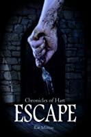 Escape (Chronicles of Hart, #1)