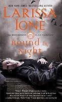Bound by Night (The Moonbound Clan Vampires, #1)