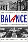 Balance: The Economics of Great Powers from Ancient Rome to Modern America