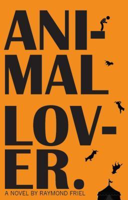 Animal Lover by Raymond Friel
