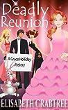 Deadly Reunion (Grace Holliday Mystery #2)