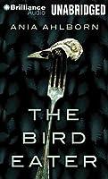 Bird Eater, The