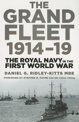 The Grand Fleet 1914-19  The Royal Navy in the First World War