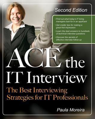 Ace the IT Job Interview! - Paula Moreira