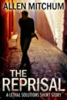 The Reprisal (A Lethal Solutions Short Story)