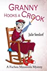 Granny Hooks a Crook (Fuchsia, Minnesota, #1)