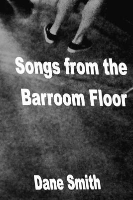 Songs from the Barroom Floor