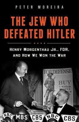 The Jew Who Defeated Hitler by Peter Moreira